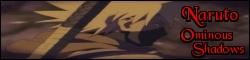 Naruto: Ominous Shadows