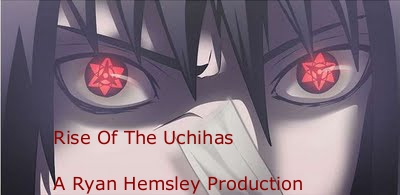 Rise of The Uchiha