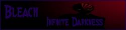 Bleach Infinite Darkness