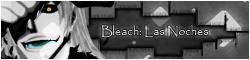 Bleach: Las Noches