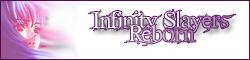 Infinity Slayers: Reborn