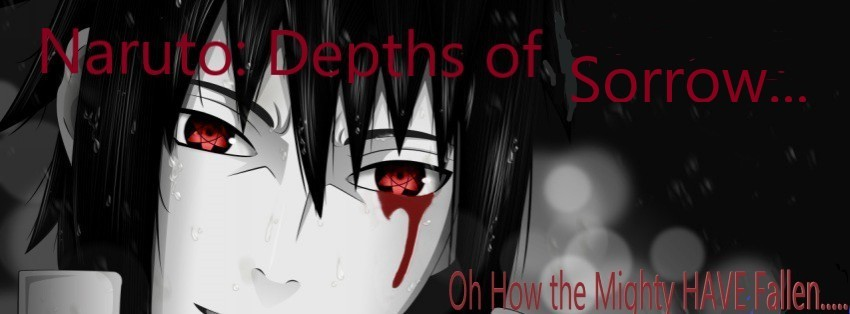 Naruto: Depths of  Sorrow