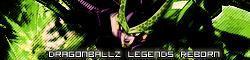 DragonBall Z Legends Reborn