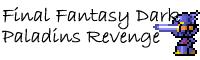 Final Fantasy Legacy: Dark Paladin's Revenge