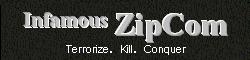 Infamous ZipCom
