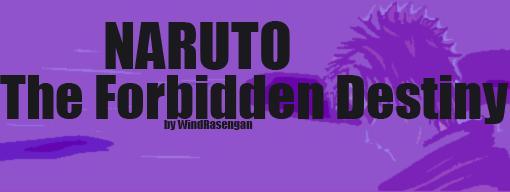 Naruto: The Forbidden Destiny