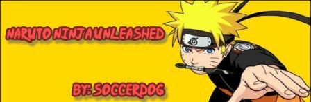 Naruto : Ninja Unleashed