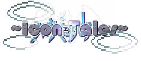 ~Icon-Tales~