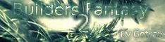 Builders Fantasy II