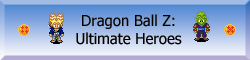 Dragon Ball Z Ultimate Heroes