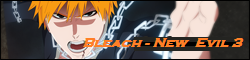 Bleach - New Evil 3