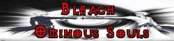 Bleach Ominous Souls