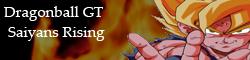 Dragonball GT: Saiyans  Rising